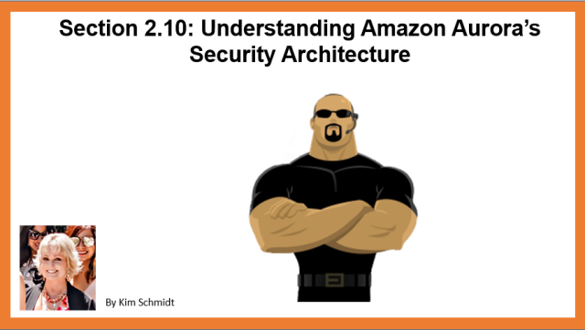 Understanding Amazon Aurora's Security Architecture