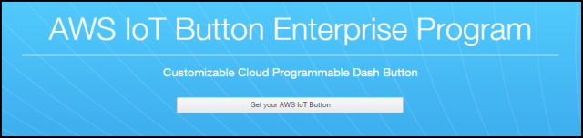 The AWS IoT Button Enterprise Program Home Page