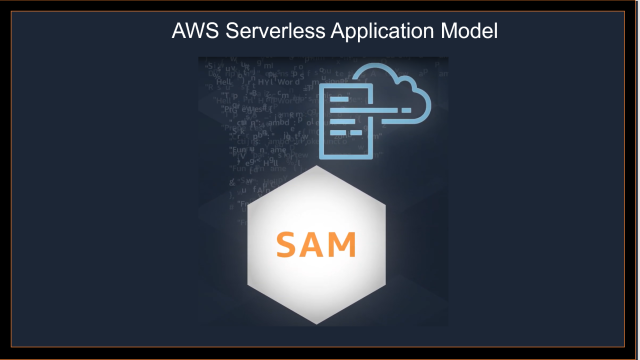 AWS Serverless Application Model