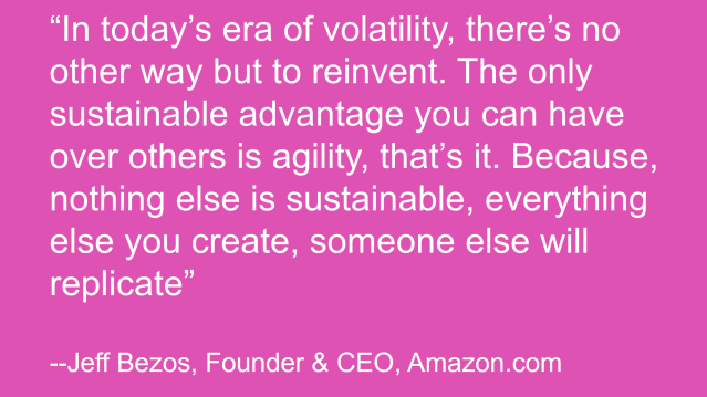 In Today's Era of Volatility, There's No Other Way But to re:Invent Quote