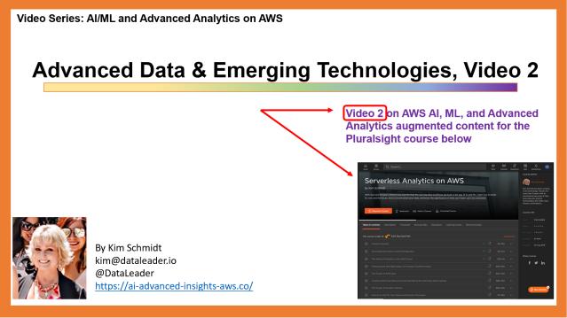 Advanced Data & Emerging Technoloy, Video 2